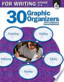 30 Graphic Organizers for Writing Grades 3 5