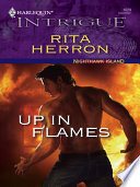 Up In Flames : but when a series of deadly fi...