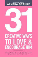 31 Creative Ways to Love and Encourage Him