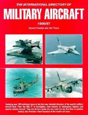 International Directory Of Military Aircraft 1996 1997