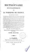 Dictionnaire encyclop  dique de la noblesse de France