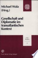 Gesellschaft und Diplomatie im transatlantischen Kontext