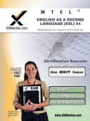 MTEL English as a Second Language  ESL  54 Teacher Certification Test Prep Study Guide