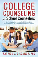 College Counseling for School Counselors  Delivering Quality  Personalized College Advice to Every Student on Your  Sometimes Huge  Caseload