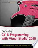 Beginning C  6 Programming with Visual Studio 2015