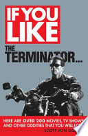 If You Like The Terminator