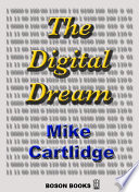 The Digital Dream