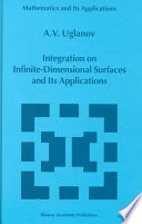 Integration on Infinite Dimensional Surfaces and Its Applications