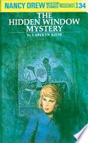 Nancy Drew 34 The Hidden Window Mystery