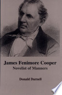 James Fenimore Cooper Examines Manners In Fifteen Of Cooper S Novels Showing