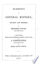 Elements of General History  Ancient and Modern     A New Edition  Corrected and Improved  Etc
