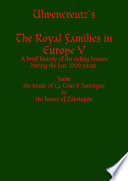 Ulwencreutz's The Royal Families in Europe V History Of The Ruling Houses During