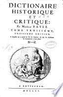 Dictionnaire historique et critique: par monsieur Bayle. Tome premier (-troisieme)