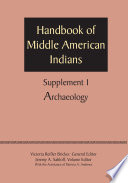Supplement To The Handbook Of Middle American Indians Volume 1