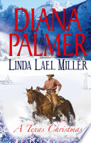 A Texas Christmas  True Blue   A Lawman s Christmas  A McKettricks of Texas Novel  Mills   Boon M B