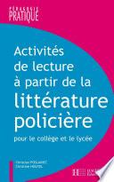 Activités de lecture à partir de la littérature policière