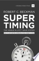 Supertiming  The Unique Elliott Wave System