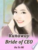 Runaway Bride of CEO Book PDF