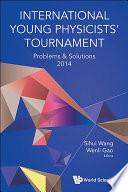 Ebook International Young Physicists' Tournament Epub Sihui Wang,Wenli Gao Apps Read Mobile