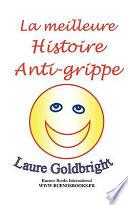 La Meilleure Histoire Anti-Grippe