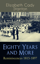 download ebook eighty years and more: reminiscences 1815-1897 pdf epub