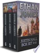 Justin Hall Spy Thriller Series Books 4 6 Box Set