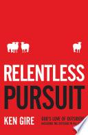 Relentless Pursuit