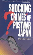 Shocking Crimes of Postwar Japan