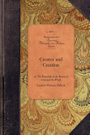 Creator and Creation Many Primary Sources Published Throughout American History
