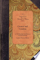 Creator and Creation Many Primary Sources Published Throughout