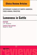Lameness in Cattle  an Issue of Veterinary Clinics of North America  Food Animal Practice