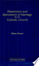 Dissolution and Annulment of Marriage by the Catholic Church