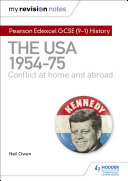 My Revision Notes: Pearson Edexcel GCSE (9-1) History: The USA, 1954–1975: conflict at home and abroad