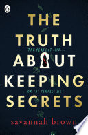 The Truth About Keeping Secrets Book PDF