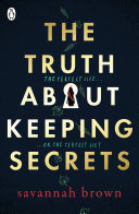 The Truth About Keeping Secrets Book