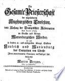 Die gesamte Priesterschaft der ungeänderten Augspurgischen Confession, welche vom Anfang der Evangelischen Reformation bis Anno 1753 im grossen und kleinen Marienburgischen Werder, wie auch in ... Neuteich und Marienburg, das Evangelium von Christo ... verkündiget hat. Aufgesetzt von M. Bergau