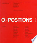 Oppositions Reader: Selected Readings from a Journal for Ideas and Criticism in Architecture, 1973-1984