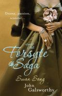 The Forsyte Saga 6  Swan Song