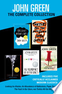 John Green  The Complete Collection Book PDF