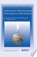 Earth Gravity Field From Space From Sensors To Earth Sciences book