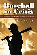 Baseball in Crisis