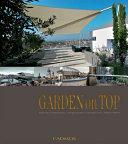 Garden On Top : gardens from across the globe an...