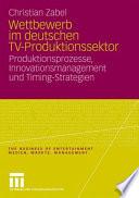 Wettbewerb im deutschen TV-Produktionssektor