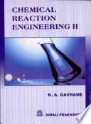 Chemical Reaction Engineering II