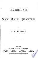 Emerson s New Male Quartets