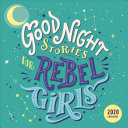 Good Night Stories For Rebel Girls 2020 Calendar