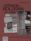 La strage di Bologna del 2 giugno 1980