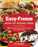 Easy Freeze Instant Pot Pressure Cooker Cookbook