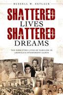 Shattered Lives  Shattered Dreams