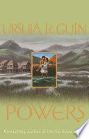 Powers by Ursula K. LeGuin